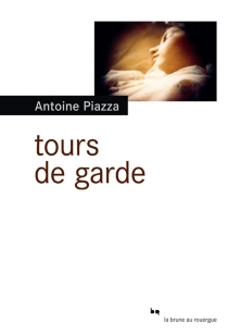 Tours de garde - AntoinePiazza