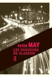 Les fugueurs de Glasgow - PeterMay