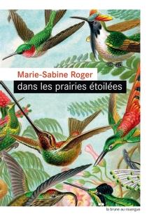 Dans les prairies étoilées - Marie-SabineRoger