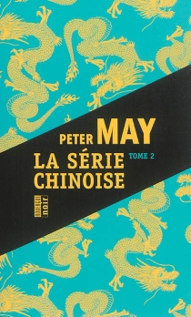 La série chinoise | Volume 2 - Peter May