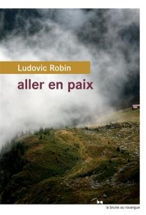 Aller en paix - LudovicRobin