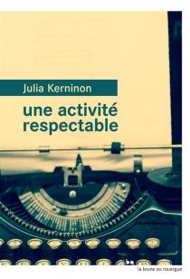Une activité respectable - JuliaKerninon