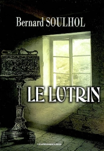 Le lutrin - BernardSoulhol