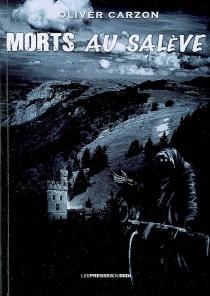 Morts au Salève - OliverCarzon