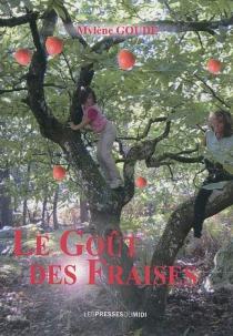 Le goût des fraises - MylèneGoude
