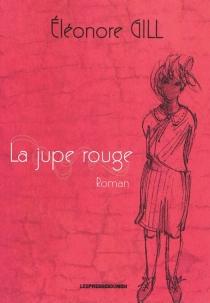 La jupe rouge - ÉléonoreGill