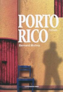 Porto Rico - BernardMolina