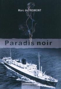 Paradis noir - Marc deFromont