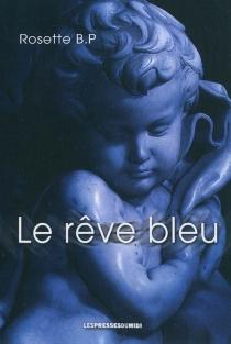 Le rêve bleu - RosetteEscoffier
