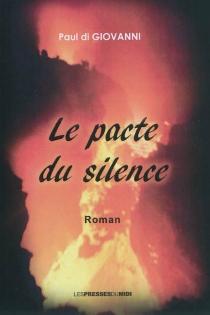 Le pacte du silence - PaulDi Giovanni