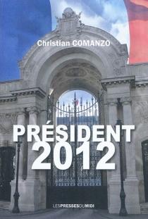 Président 2012 - ChristianComanzo