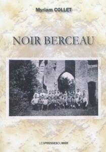 Noir berceau - MyriamCollet