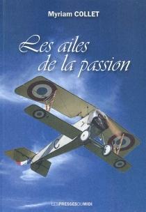 Les ailes de la passion - MyriamCollet