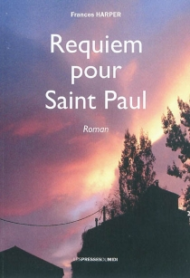Requiem pour Saint Paul - Frances Harper