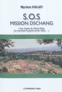S.O.S mission Dschang - Myriam Collet