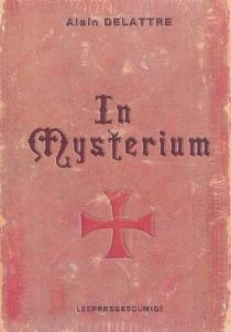 In Mysterium - AlainDelattre