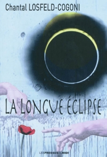 La longue éclipse - Chantal Losfeld