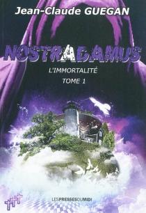 Nostradamus - Jean-ClaudeGuégan