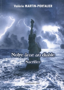 Notre âme au diable - ValérieMartin-Portalier