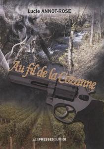 Au fil de la Cozanne - LucieAnnot-Rose