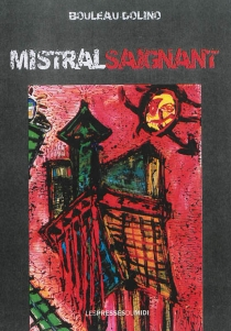 Mistral saignant - PatriciaBianco-Dolino