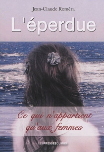 L'éperdue - Jean-ClaudeRomera