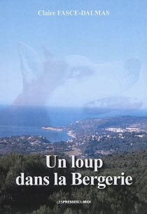 Un loup dans la bergerie - ClaireFasce-Dalmas