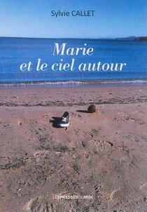 Marie et le ciel autour - SylvieCallet
