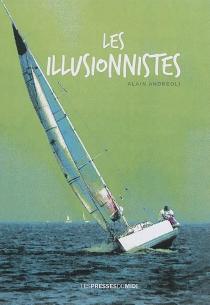 Les illusionnistes - AlainAndreoli