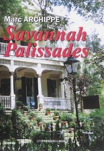 Savannah Palissades - MarcArchippe