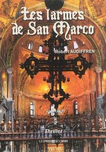 Les larmes de San Marco - RobertAudiffren