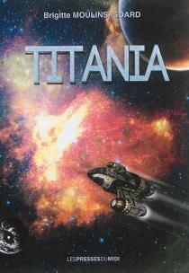 Titania - BrigitteMoulins-Isoard