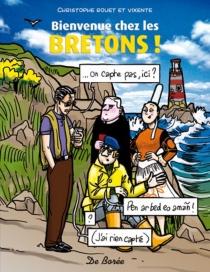 Bienvenue chez les Bretons ! - ChristopheRouet