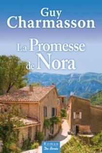 La promesse de Nora - GuyCharmasson