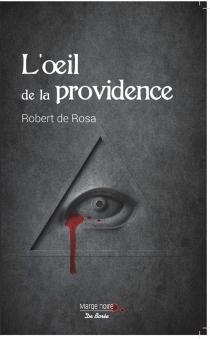 L'oeil de la providence : roman policier - Robert deRosa
