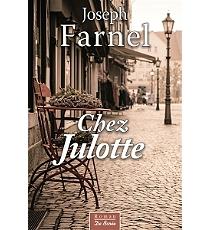 Chez Julotte - JosephFarnel
