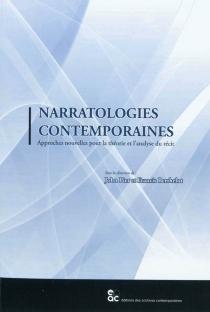 Narratologies contemporaines : approches nouvelles pour la théorie et l'analyse du récit -