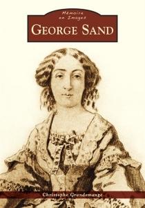 George Sand - ChristopheGrandemange
