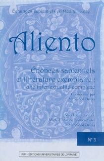 Enoncés sapientiels et littérature exemplaire : une intertextualité complexe -