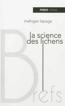 La science des lichens - MahiganLepage