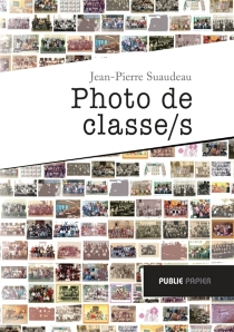Photo de classes(s) - Jean-Pierre Suaudeau