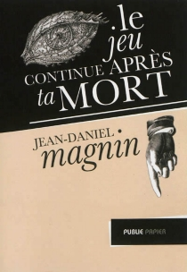 Le jeu continue après ta mort : les carnets secrets de Thout' Nielsporte, prince des jeux en ligne - Jean-DanielMagnin