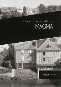 Magma - Lionel-Édouard Martin