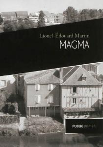 Magma - Lionel-ÉdouardMartin