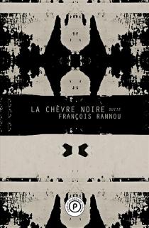 La chèvre noire : suite - FrançoisRannou