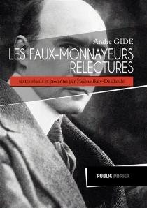 André Gide, Les faux-monnayeurs : relectures -