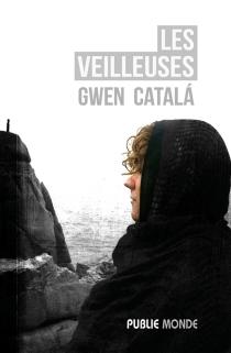 Les veilleuses - GwenCatala