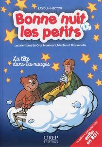 Bonne nuit les petits : les aventures de Gros Nounours, Nicolas et Pimprenelle - Hector