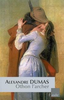 Othon l'archer - AlexandreDumas