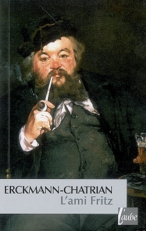 L'ami Fritz - AlexandreChatrian